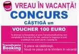 1 x voucher de 100 euro pentru vacanta ta