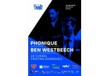 2 x invitatie dubla la Phonique & Ben Westbeech la Palatul Ghika din Bucuresti