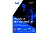 3 x invitatie dubla la The Fresh - Phonique & Ben Westbeech