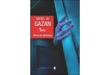 "1 x romanul ""Pana de dinozaur"" de Sissel-Jo Gazan"