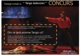 """4 x invitatie dubla la spectacolul Tango Seduccion din 1 Aprilie, sala Palatului, Bucuresti<br type=""""_moz"""" />"""