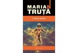 """1 x roman """"Iarba cerului"""" de Constantin Cublesan + """"A doua venire"""" de Marian Truta"""