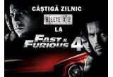 "zilnic, o invitatie dubla la filmul ""Fast & Furious 4""! <br />"