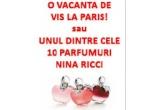 1 x vacanta in valoare de 2 000 euro la Paris, 10 x parfum La Tentation de Nina EDT 50 ml
