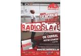 5 invitatii duble la Radio Slave<br />