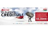 2 x Plata creditului in valoare de pana la 50.000 euro