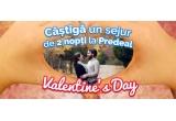1 x sejur de Valentine's Day la Predeal