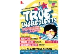 2 invitatii duble la True Ingredients, Blame it on London<br />