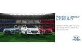 1 x  doua bilete la un singur meci la EURO 2016 (organizat in Franta) + cazare + catering + transport incluse (pentru doua persoane), 1500 x material promotional Hyundai editie limitata EURO 2016