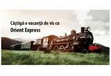 1 x vacanta de vis pentru 2 persoane de 5 zile cu Orient Express pe ruta Venetia-Viena-Paris