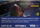 100 x pachet dublu de invitatii (full pass) la Neversea & Untold