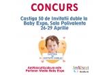 50 x 2 invitatii la Baby Expo, 1 x premiu surpriza