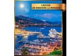 1 x weekend la Monaco pentru 2 persoane