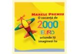 1 x voucher turistic de 2000 euro, 10 x jucarie Play-Doh