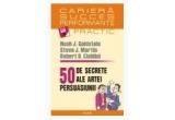 5 x cartea &quot;50 de secrete ale artei persuasiunii&quot; de  Noah J. Goldstein, Steve J. Martin, Robert B. Cialdini.<br />
