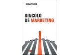 Cartea &quot;Dincolo de Marketing&quot; <br />