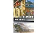 """<p> Cartea """"100 de minuni ale Chinei""""<br /> </p>"""