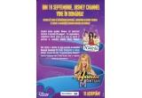 <p> O invitatie de 2 persoane la concertul HANNAH MONTANA din Londra, 110 pachete Disney Channel</p>