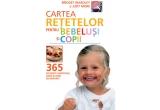 """10 x cartea """"Cartea retetelor pentru bebelusi si copii"""""""