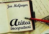 "10 carti ""Atatea inceputuri"" de Jon McGregor, oferite de <a href=""http://www.edituracorint.ro/"" target=""_blank"" rel=""nofollow"">Editura Corint</a><br />"
