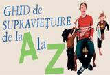"""<b>4x cartea """"Ghid de supravietuire de la A la Z, cand ai copii""""</b><br type=""""_moz"""" />"""