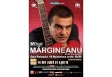 2 x invitatii duble la Concertul Mihai Margineanu