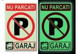 un semn de siguranta: Nu parcati, GARAJ!