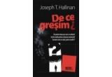"cartea ""De ce gresim?"" de Joseph T. Hallinan de la Meteor Press"