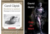 "un pachet de carti Tritonic: ""Bordeiul si palatul - Mestesugari in lumea miceniana"" de Carol Capita, Cap-de-Mort"" de David Gunn"