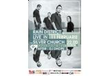 3 x invitatii simple la concertul Rain District din The Silver Church  In plus unul dintre cei 3 castigatori va primi si un CD cu ultimul album lansat de catre trupa.