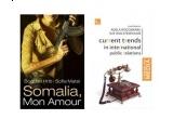 un pachet de carti: Somalia, Mon Amour, Bogdan Hrib, Sofia Matei, Current trends in international public relations, Adela Rogojinaru, Sue Wolstenholme
