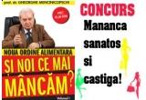 o carte SI NOI CE MAI MANCAM - Noua ordine alimentara scrisa de profesorul Gheorghe Mencinicopschi