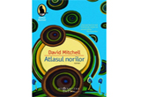<b>Cartea &quot;Atlasul norilor&quot; de David Mitchell</b>