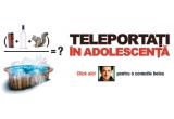 """3 x invitatie dubla la filmul """"Teleportati in adolescenta"""" de la Hollywood Multiplex"""
