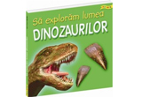 "<b>1 exemplar din cartea 'Sa exploram lumea dinozaurilor' </b>oferita de Editura <a rel=""nofollow"" target=""_blank"" href=""http://www.houseofguides.ro/"">House of Guides<br /> </a>"