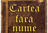 "<b>3 volume 'Cartea fara nume'</b>, oferite de <a href=""http://www.edituracorint.ro/shop/category.asp?catid=76"" rel=""nofollow"" target=""_blank"">Editura Leda</a><br />"
