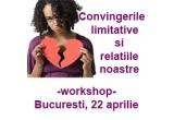 """un loc in cadrul workshop-ului """"Convingerile limitative si relatiile noastre"""""""
