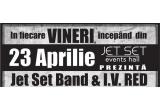 20 x invitatie dubla la Jet Set Live Music (23 aprilie)
