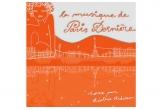 """albumul """"La musique de Paris Derniere"""""""
