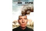 """un DVD cu documentarul """"The Age of Stupid""""(2009)"""